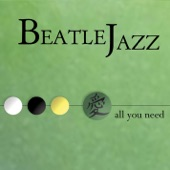Beatle Jazz - Look At Me