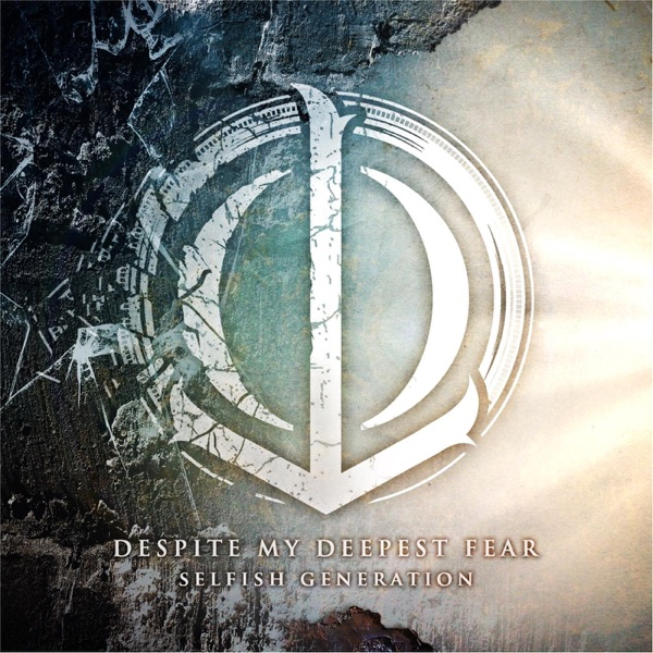 Despite My Deepest Fear - Selfish Generation [EP] (2015)