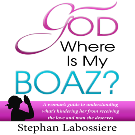 God Where is My Boaz (Unabridged) audiobook