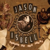 Jason Isbell - Brand New Kind of Actress