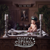All the Way - State of Salazar