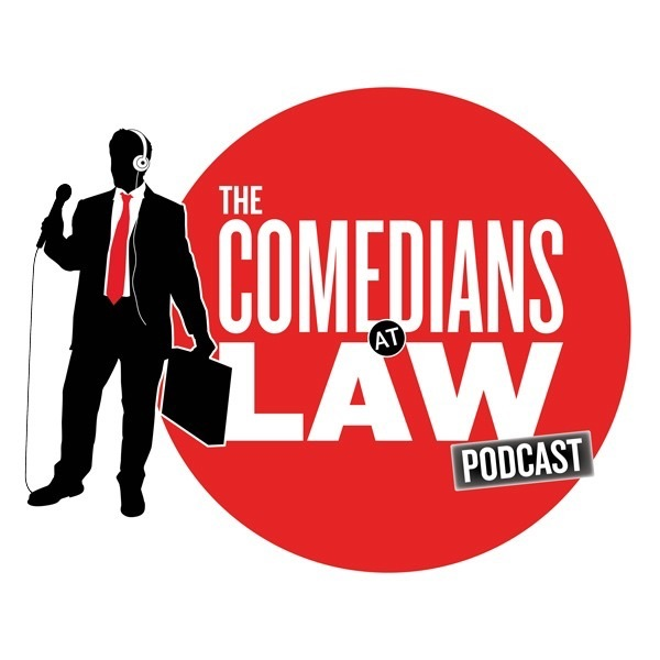 The Comedians at Law Podcast