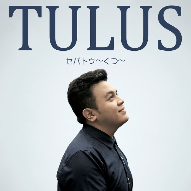 Lirik Chord Lagu Payung Teduh Akad: Single By Tulus On Apple Music