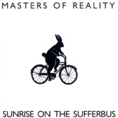 Masters of Reality - She Got Me (When She Got...)