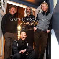 Gaither Vocal Band - Lovin' Life artwork