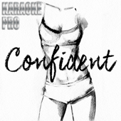 [Download] Confident (Originally Performed by Demi Lovato) [Instrumental Version] MP3