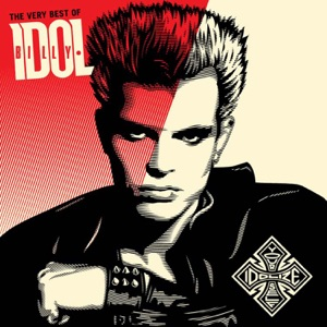 Idolize Yourself: The Very Best of Billy Idol (Remastered) Mp3 Download