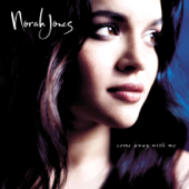 Come Away With Me-Norah Jones
