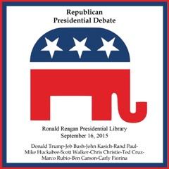 Republican Prime Time Presidential Debate #2: Reagan Presidential Library, September 16, 2015