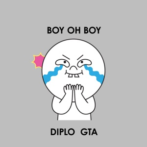 Diplo & Good Times Ahead - Boy Oh Boy