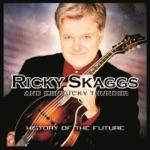 Kentucky Thunder & Ricky Skaggs - The Old Home