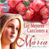 Las Mejores Canciones A María