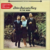 Peter, Paul & Mary - Don't Think Twice, It's All Right