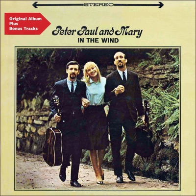 In the Wind (Bonus Track Version) - Peter Paul and Mary