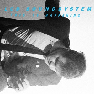 LCD Soundsystem: All I Want