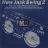 New Jack Swing Mastercuts, Vol. 2 - Various Artists