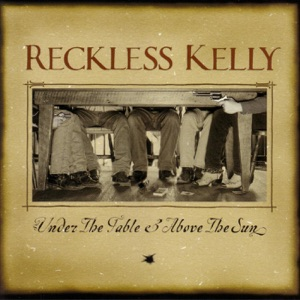Reckless Kelly - Nobody's Girl