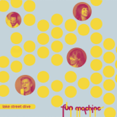 Fun Machine  EP-Lake Street Dive
