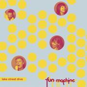 Fun Machine - EP - Lake Street Dive - Lake Street Dive