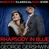 George Gershwin: Rhapsody in Blue, An American in Paris, Piano Concerto in F