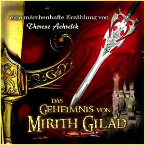 Das Geheimnis von Mirith Gilad