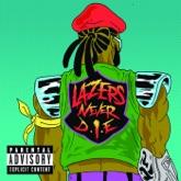 Lazers Never Die - EP