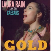 Laura Rain and the Caesars - You Can't Stop