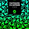 C.E.S (Faithless vs. OFFSHR) - Single, Faithless & OFFSHR