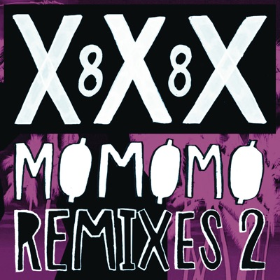 XXX 88 (Remixes 2) [feat. Diplo] - Single - Mø