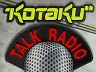 Kotaku Talk Radio