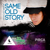 Same Old Story (feat. ToMakeNoise) [Spanglish Version]