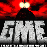 The Greatest Movie EVER! Podcast podcast