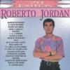 20 Éxitos de Roberto Jordan - Roberto Jordan