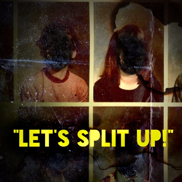 Let's Split Up! The Indie Horror Movie Review Podcast
