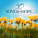 Various Artists - 30 Songs of Hope - 30 Instrumental Songs of Hope and Inspiration