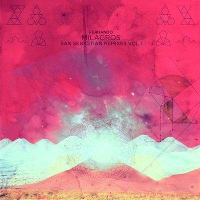 San Sebastián Remixes, Vol. 1 - Fernando Milagros