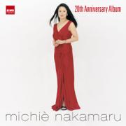 Michie Nakamaru: 20th Anniversary Album - Michie Nakamaru - Michie Nakamaru