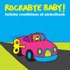 Rockabye Baby! - Hero