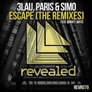 Escape (feat. Bright Lights) [The Remixes] - Single Mp3 Download
