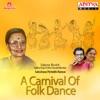 A Carnival of Folk Dance