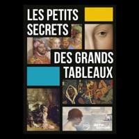 Télécharger Les petits secrets des grands tableaux - Volumes 1 & 2 Episode 10