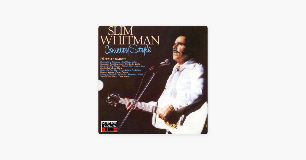 e5ca8b808e8c  Country Style by Slim Whitman on Apple Music