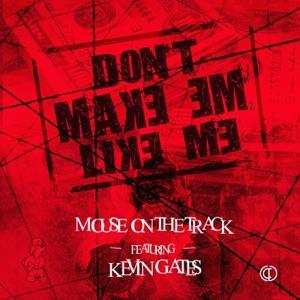 Don't Make Em Like Me (feat. Kevin Gates) - Single Mp3 Download
