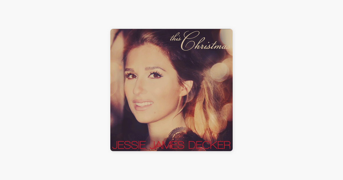 This Christmas - Single by Jessie James Decker on iTunes