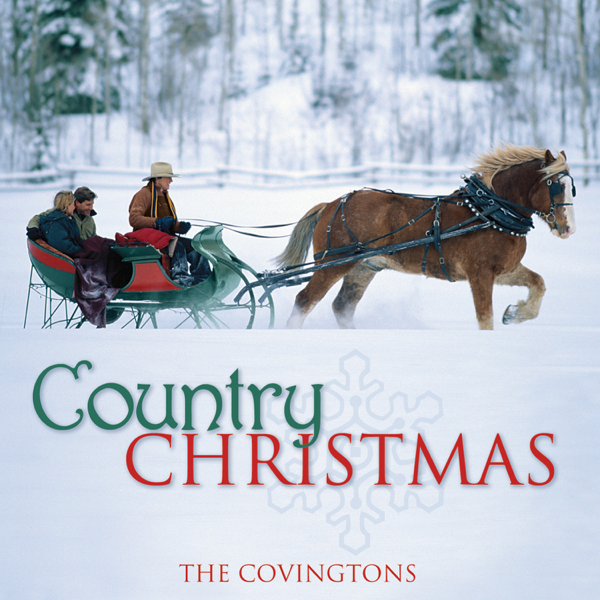country christmas by the covingtons on apple music - Country Christmas Cd