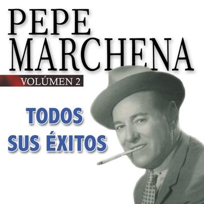 Todos Sus Éxitos, Vol. 2: Spanish Flamenco - Pepe Marchena