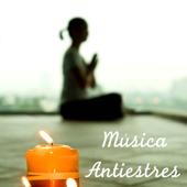 Música Antiestres - Música Relajante para Yoga, Reiki e Meditar Profundamente