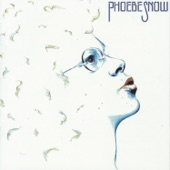 Phoebe Snow - It Must Be Sunday