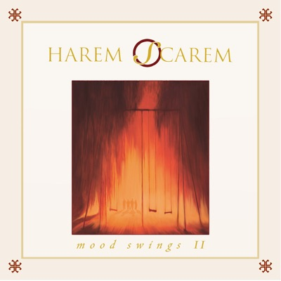 Mood Swings II (Rerecorded Version) - Harem Scarem