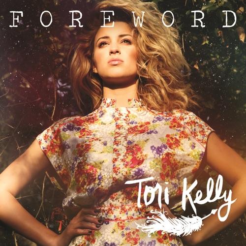 Tori Kelly - Foreword - EP